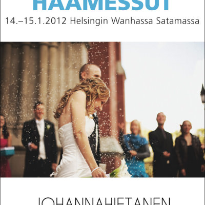 Häämessut 2012 | Come and meet us!